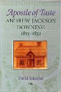Apostle Of Taste Andrew Jackson Downing