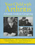Your Child With Arthritis A Family Guide
