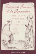 Provincial Families Of The Renaissance