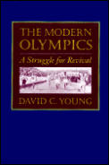 Modern Olympics A Struggle For Revival