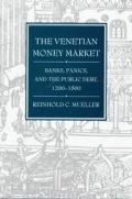 Venetian Money Market Banks Panics & The