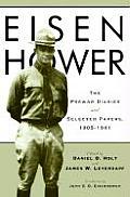 Eisenhower The Prewar Diaries & Selected Papers 1905 1941