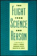 Flight From Science & Reason