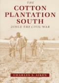 Cotton Plantation South Since The Civil