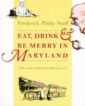 Eat, Drink, and Be Merry in Maryland