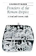 Frontiers of the Roman Empire: A Social and Economic Study