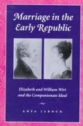 Marriage In The Early Republic Elizabe
