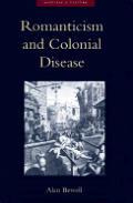 Romanticism & Colonial Disease