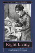 Right Living: An Anglo-American Tradition of Self-Help Medicine and Hygiene