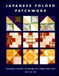 Japanese Folded Patchwork Projects & De
