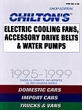 Chilton's Electric Cooling Fan, Accessory Drive Belt & Water Pump Service Manual