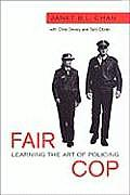 Fair Cop: Learning the Art of Policing