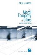 The Moral Economy of Cities: Shaping Good Citizens