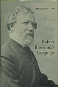 Robert Brownings Language