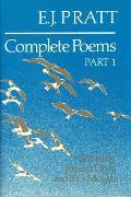 E.J. Pratt: Complete Poems