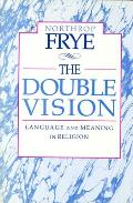 Double Vision Language & Meaning in Religion