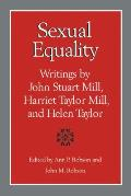 Sexual Equality: A Mill-Taylor Reader