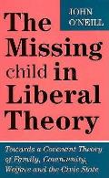 Missing Child In Liberal Theory