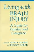 Living with Brain Injury: Guide/Families