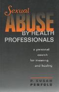 Sexual Abuse by Health Profess