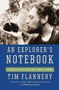 An Explorer's Notebook: Essays on Life, History & Climate