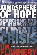 Atmosphere of Hope Searching for Solutions to the Climate Crisis