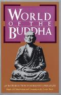 World Of The Buddha An Introduction To Buddhist