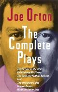 Complete Plays The Ruffian on the Stair Entertaining Mr Sloane The Good & Faithful Servant Loot The Erpingham Camp Funeral Ga