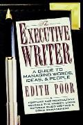 Executive Writer A Guide To Managing Words Ide