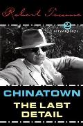 Chinatown & The Last Detail