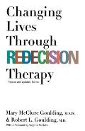 Changing Lives Through Redicision Therapy