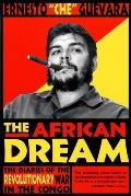 African Dream The Diaries of the Revolutionary War in the Congo