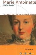 Marie Antoinette The Portrait of an Average Woman