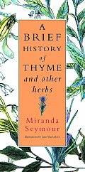 Brief History Of Thyme & Other Herbs