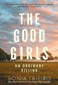 Good Girls An Ordinary Killing