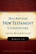 Romans 9 16 Macarthur New Testament Commentary