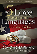 5 Love Languages Military Edition The Secret to Love That Lasts Military Edition