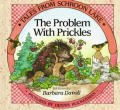 Problem With Prickles
