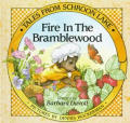 Fire In The Bramblewood