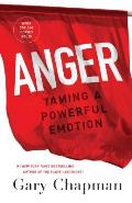 Anger Taming a Powerful Emotion