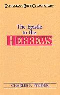 The Hebrews- Everyman's Bible Commentary