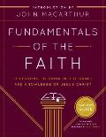 Fundamentals of the Faith 13 Lessons to Grow in the Grace & Knowledge of Jesus Christ