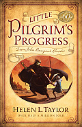 Little Pilgrims Progress 60th Anniversary Edition From John Bunyans Classic