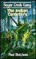 Sugar Creek Gang 13 Indian Cemetery