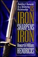 As Iron Sharpens Iron Building Charact