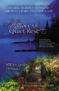Place Of Quiet Rest Finding Intimacy Wit