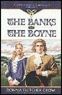 Banks Of The Boyne A Quest For A Christi