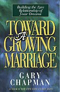 Toward A Growing Marriage Building The