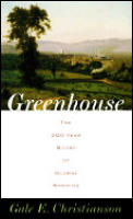 Greenhouse The 200 Year Story Of Global