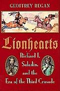Lionhearts Richard I Saladin & The Era